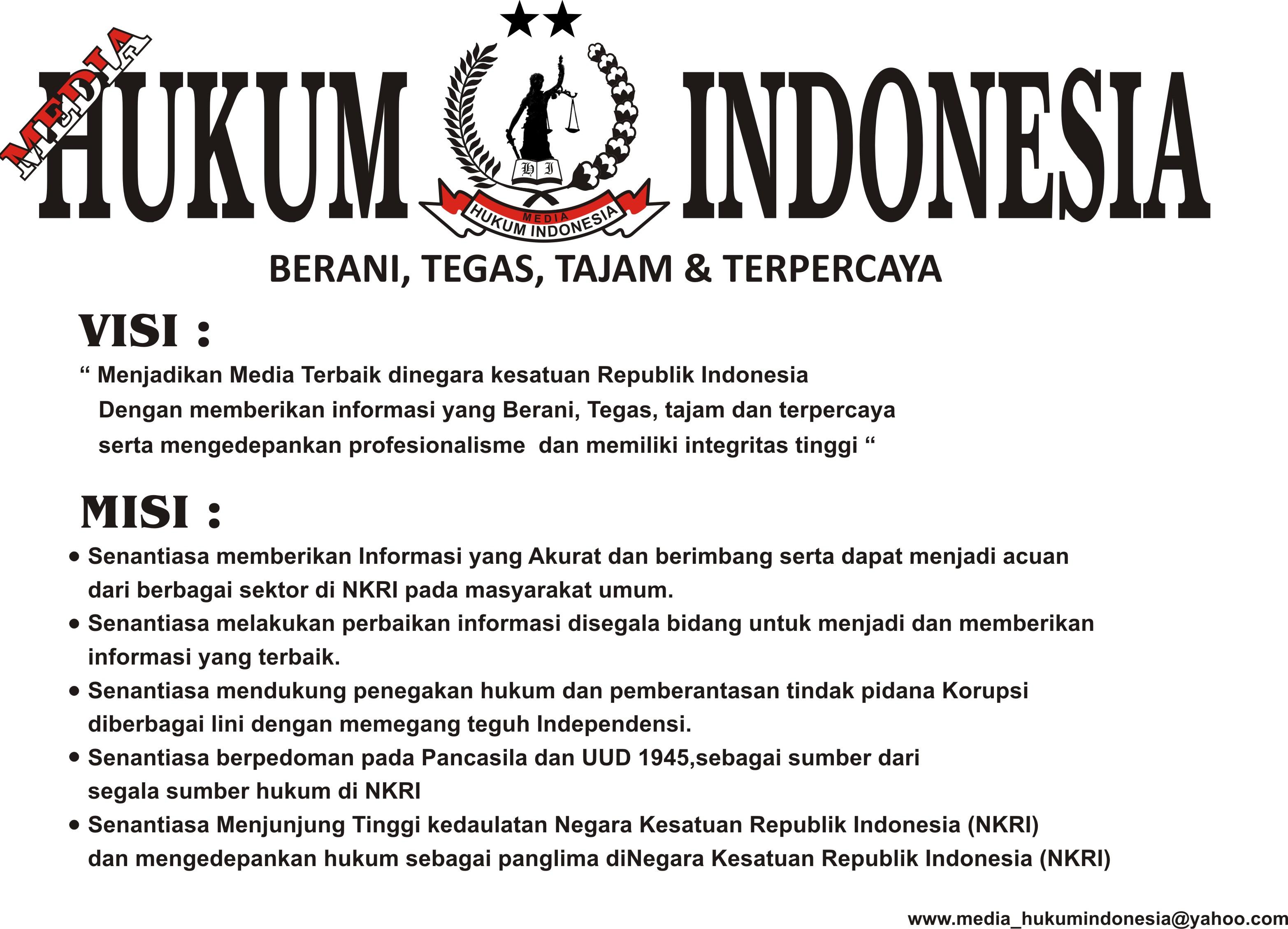 VISI & MISI MEDIA HUKUM INDONESIA